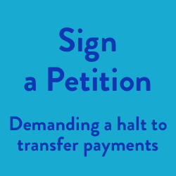 Sign a petition to halt transfer payments