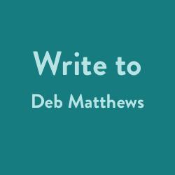 Write to Deb Matthews